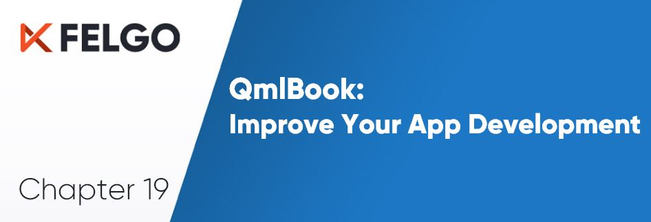 Improve Your App Development with Felgo and QmlBook